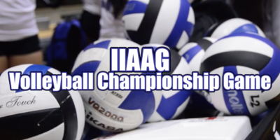 VIDEO: IIAAG GIRLS VOLLEYBALL CHAMPIONSHIP GAME