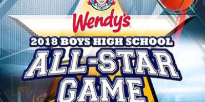 2018 WENDY'S HIGH SCHOOL ALL-STAR BASKETBALL GAME DRAFT