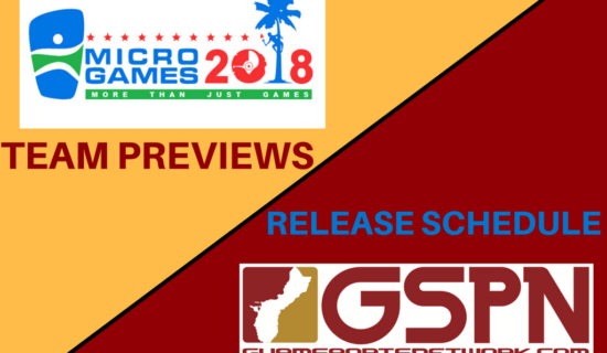 RELEASE SCHEDULE FOR 2018 MICRO GAMES TEAM PREVIEWS